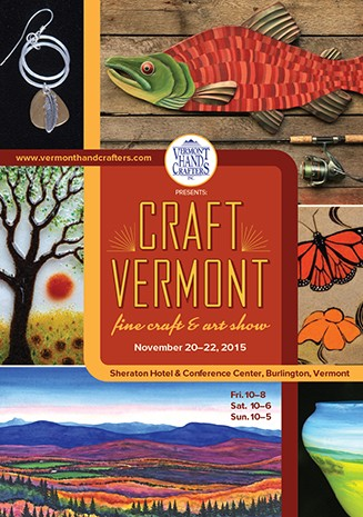 vermont hand crafters inc craft vermont events